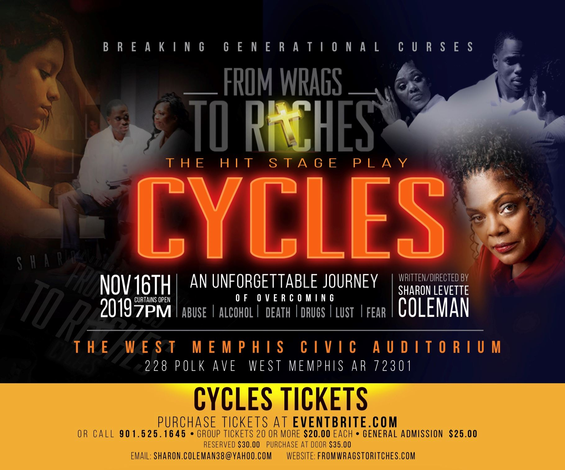 "The hit stage play ""Cycles"" A From Wrags to Ritches Production West Memphis Civic Auditorium"