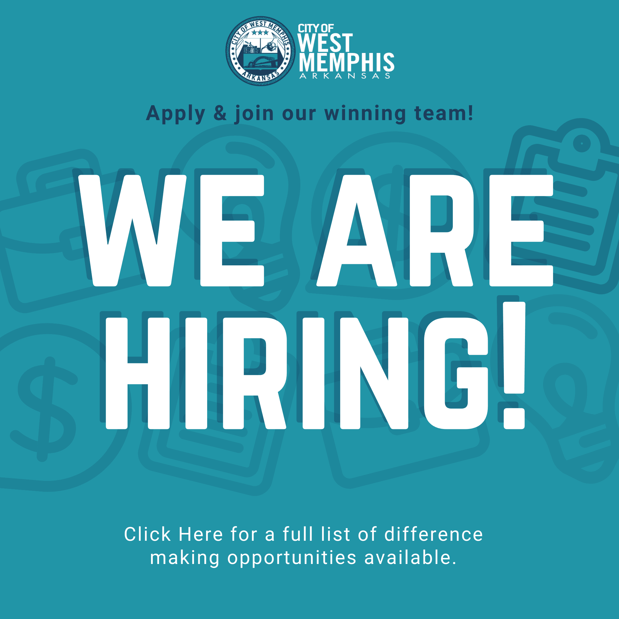 Join the city of West Memphis' Winning Team Now Hiring